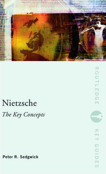 Nietzsche: The Key Concepts book cover