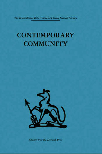 Contemporary Community Sociological illusion or reality? book cover