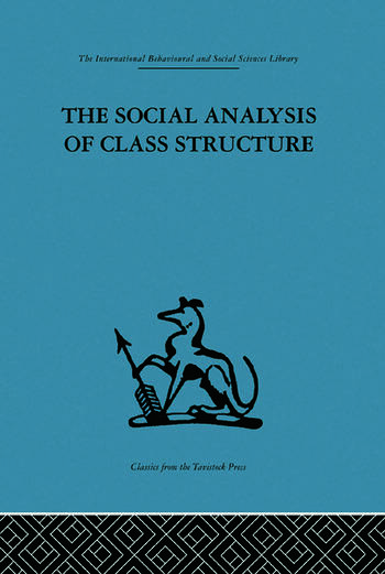 The Social Analysis of Class Structure book cover