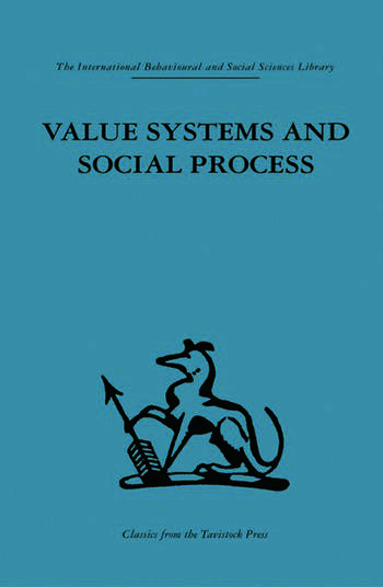 Value Systems and Social Process book cover