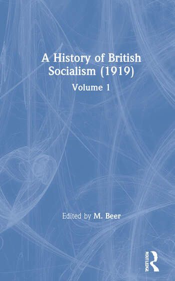 A History of British Socialism (1919) Volume 1 book cover
