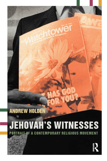 Jehovah's Witnesses Portrait of a Contemporary Religious Movement book cover