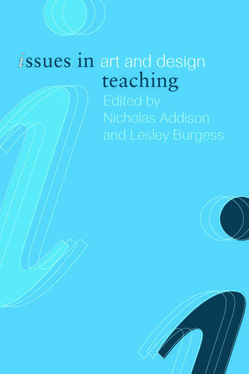 Issues in Art and Design Teaching book cover