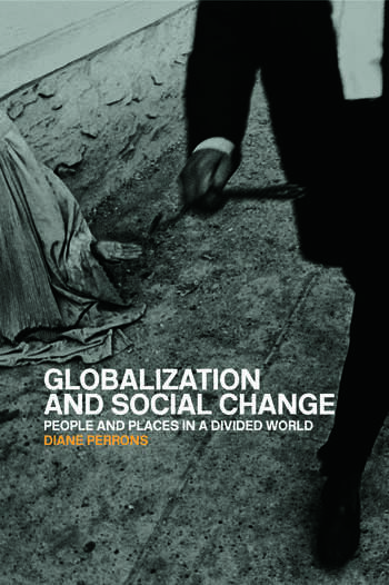 Globalization and Social Change People and Places in a Divided World book cover