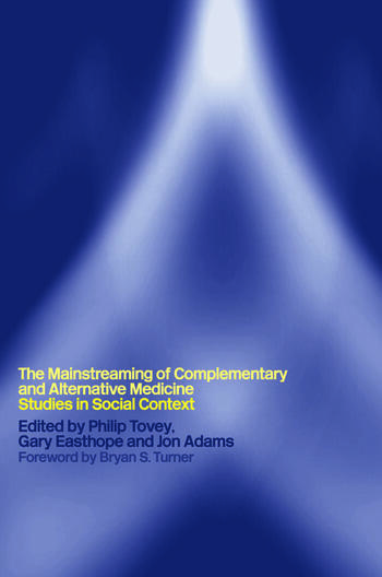 Mainstreaming Complementary and Alternative Medicine Studies in Social Context book cover
