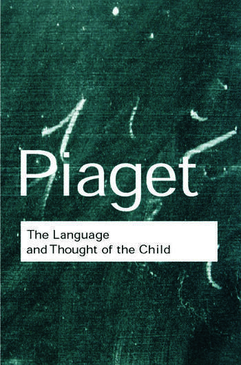 The Language and Thought of the Child book cover