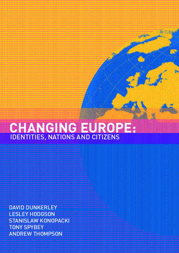 Changing Europe Identities, Nations and Citizens book cover