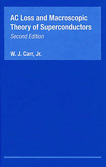 AC Loss and Macroscopic Theory of Superconductors book cover