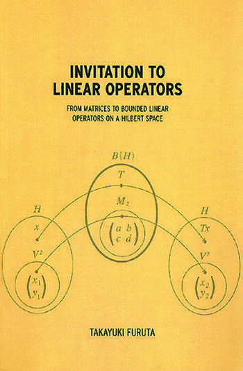 Invitation to Linear Operators From Matrices to Bounded Linear Operators on a Hilbert Space book cover