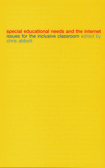 Special Educational Needs and the Internet Issues for the Inclusive Classroom book cover