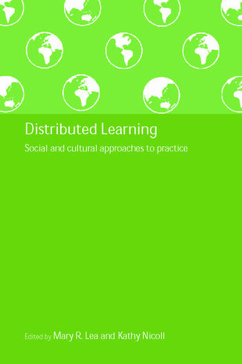 Distributed Learning Social and Cultural Approaches to Practice book cover