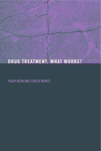 Drug Treatment What Works? book cover