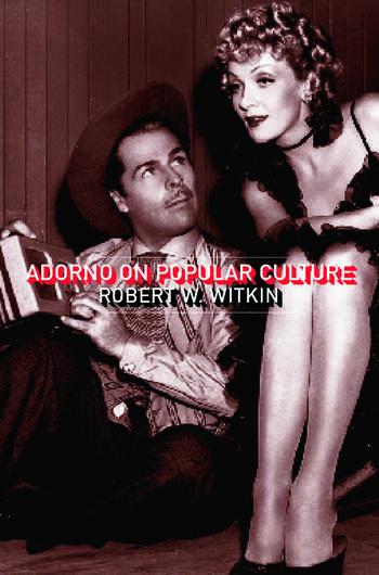 Adorno on Popular Culture book cover