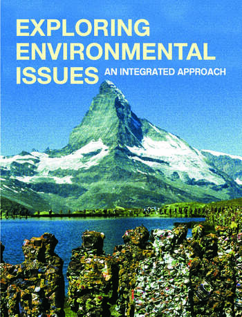 Exploring Environmental Issues An Integrated Approach book cover