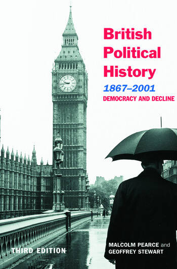 British Political History, 1867–2001 Democracy and Decline book cover