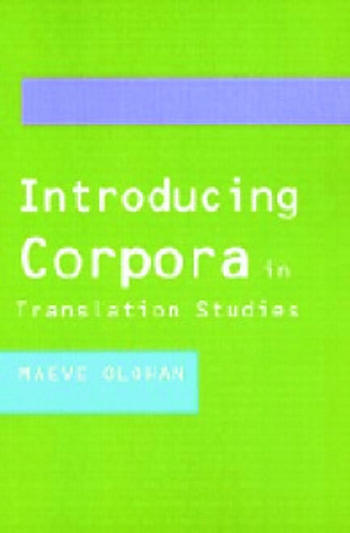 Introducing Corpora in Translation Studies book cover