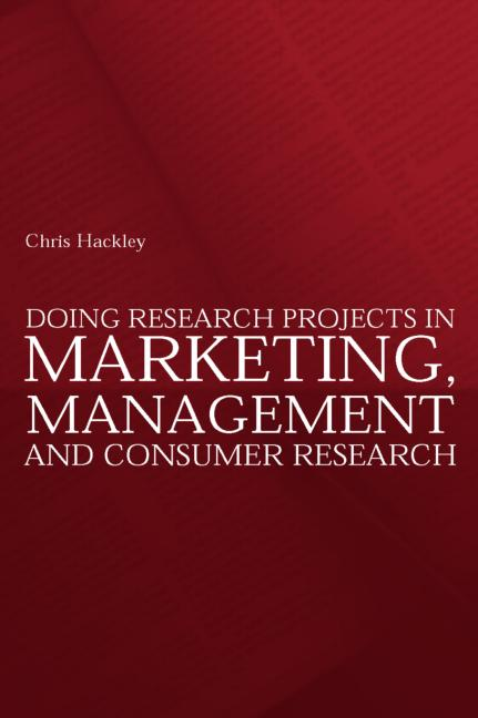 Doing Research Projects in Marketing, Management and Consumer Research book cover