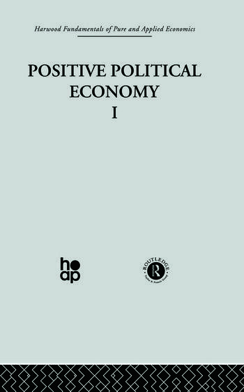 J: Positive Political Economy I book cover