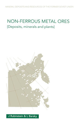 Non-Ferrous Metal Ores Deposits, Minerals and Plants book cover
