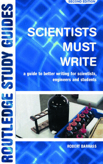 Scientists Must Write A Guide to Better Writing for Scientists, Engineers and Students book cover