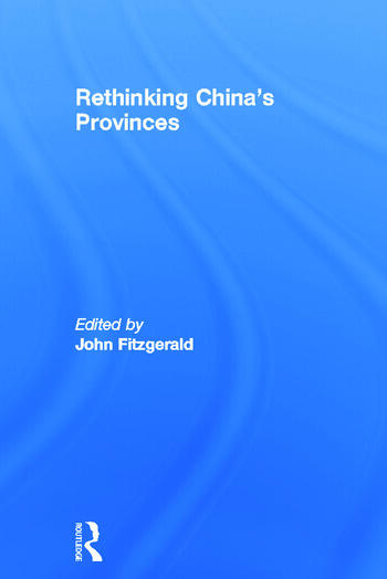 Rethinking China's Provinces book cover