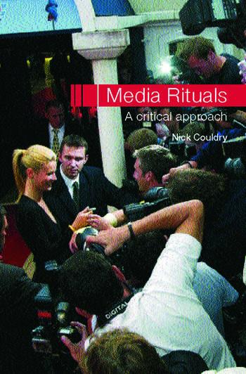 Media Rituals A Critical Approach book cover