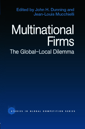 Multinational Firms The Global-Local Dilemma book cover