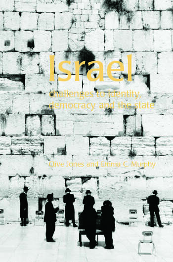 Israel Challenges to Identity, Democracy and the State book cover