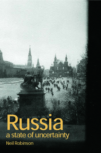 Russia A State of Uncertainty book cover