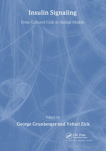 Insulin Signaling From Cultured Cells to Animal Models book cover