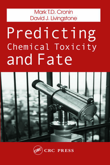 Predicting Chemical Toxicity and Fate book cover
