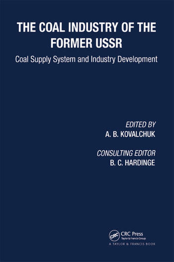 Coal Industry of the Former USSR Coal Supply System and Industry Development book cover