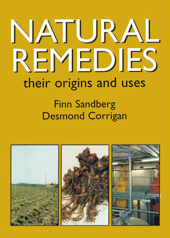 Natural Remedies Their Origins and Uses book cover