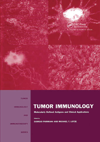 Tumor Immunology Molecularly Defined Antigens and Clinical Applications book cover