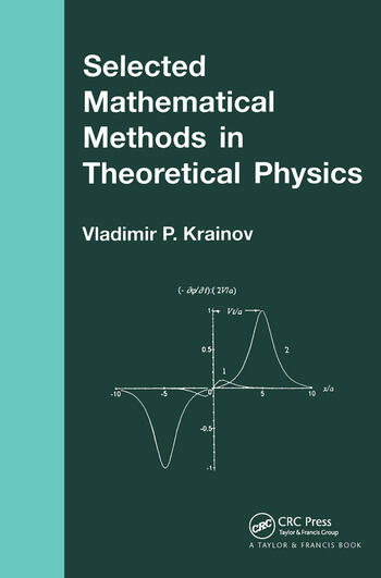 Selected Mathematical Methods in Theoretical Physics book cover