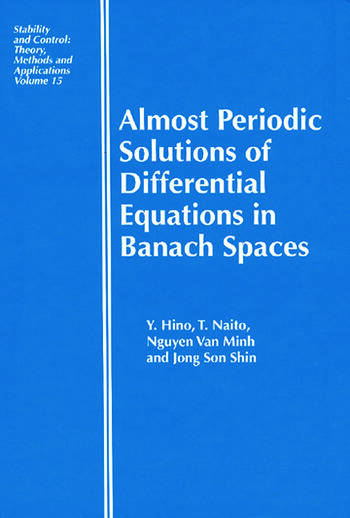 Almost Periodic Solutions of Differential Equations in Banach Spaces book cover