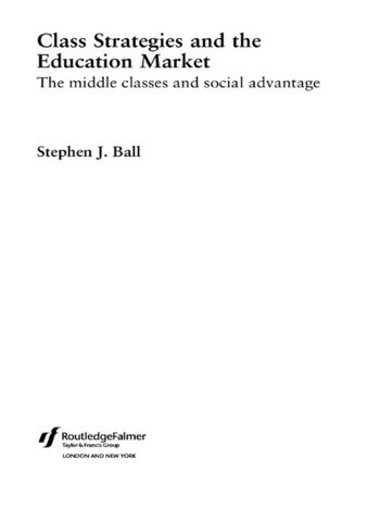 Class Strategies and the Education Market The Middle Classes and Social Advantage book cover