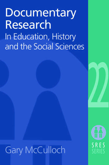 Documentary Research In Education, History and the Social Sciences book cover
