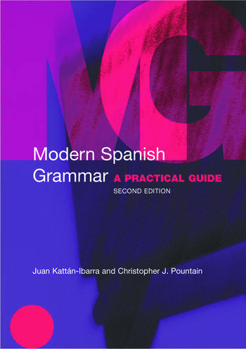 Modern Spanish Grammar A Practical Guide book cover