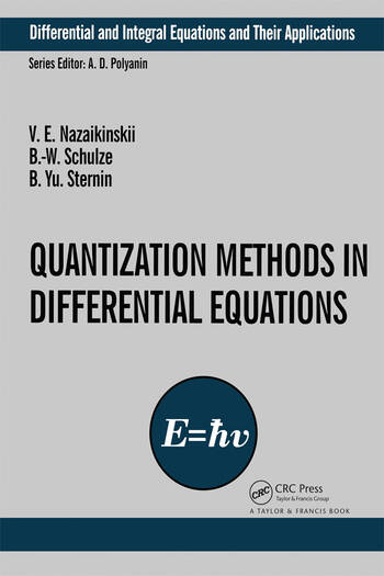 Quantization Methods in the Theory of Differential Equations book cover