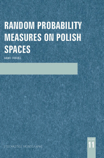 Random Probability Measures on Polish Spaces book cover