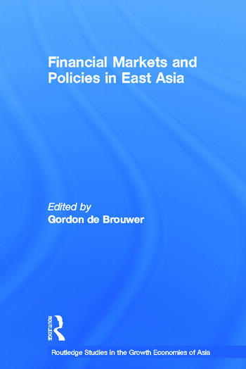 Financial Markets and Policies in East Asia book cover
