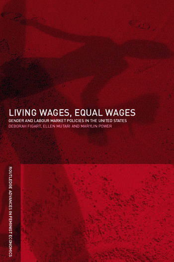 Living Wages, Equal Wages: Gender and Labour Market Policies in the United States book cover