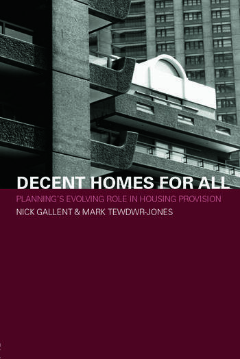 Decent Homes for All Planning's Evolving Role in Housing Provision book cover