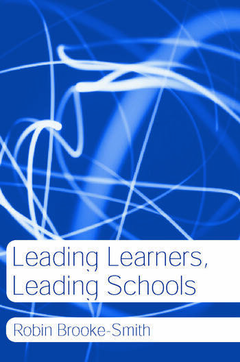 Leading Learners, Leading Schools book cover