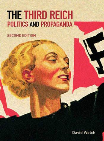 The Third Reich Politics and Propaganda book cover
