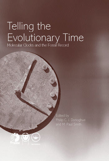 Telling the Evolutionary Time Molecular Clocks and the Fossil Record book cover