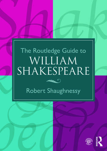 The Routledge Guide to William Shakespeare book cover