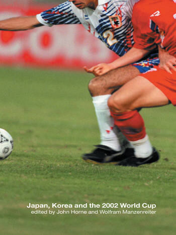 Japan, Korea and the 2002 World Cup book cover