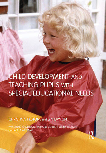 Child Development and Teaching Pupils with Special Educational Needs book cover